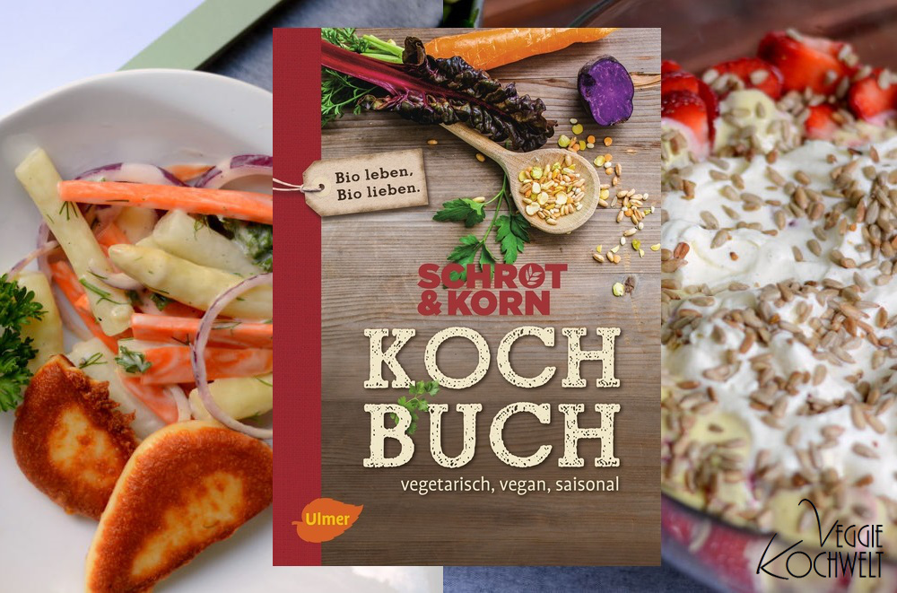 Schrot & Korn Kochbuch - vegetarisch, vegan, saisonal, mit logo