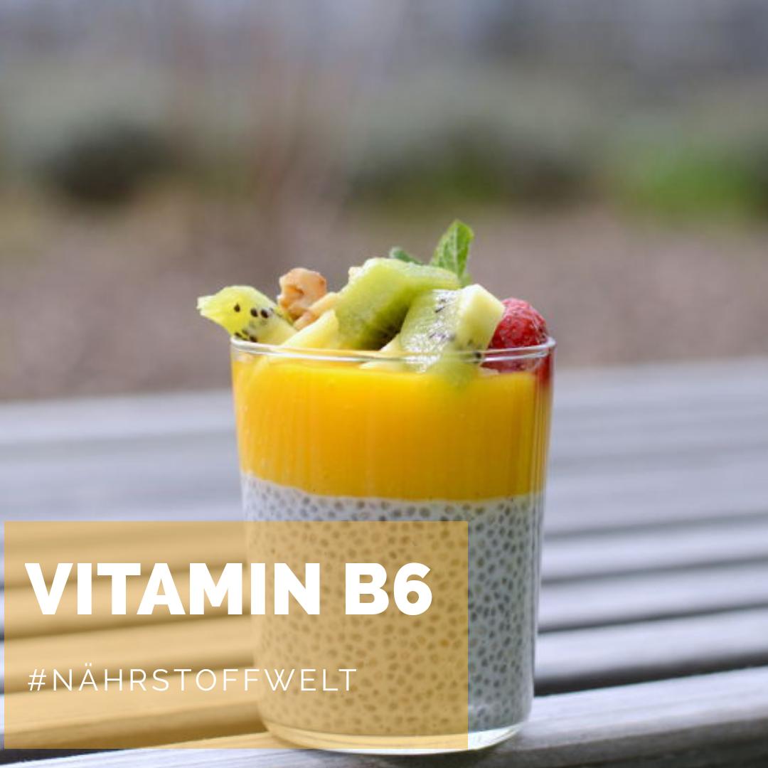 Nährstoffwelt - Vitamin B6